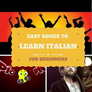 Easy Songs to Learn Italian for Beginners