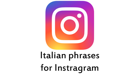 italian phrases for instagram