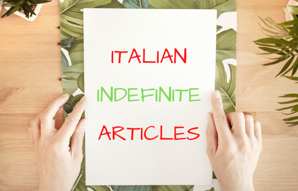 Italian indefinite articles